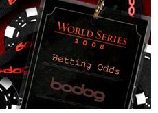 bodoglife world series of poker betting odds - wsop - bodog