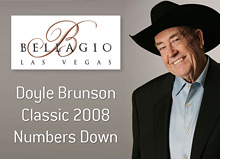 bellagio las vegas - doyle brunson poker classic 2008 - numbers down