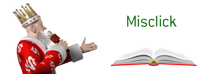 The definition of the term Misclick.  The Poker King defines the term and provides an example.