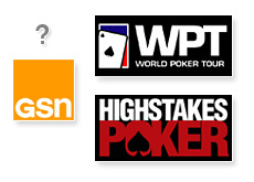 gsn - the network for games - future of poker on gsn tv - high stakes poker and world poker tour