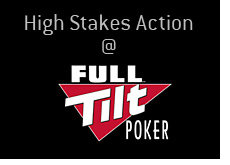 full tilt poker high stakes action