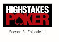 season 5 - episode 11 - recap - high stakes poker - king