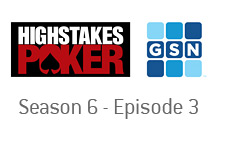 -- High Stakes Poker - GSN - Season 6 - Episode 3 - Logos --