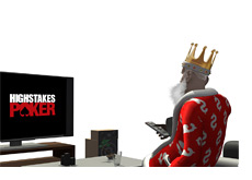 -- King is watching High Stakes Poker on his plasma television set --