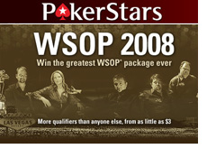 pokerstars poker room announces wsop 2008 qualifiers - qualify for the world series of poker 2008