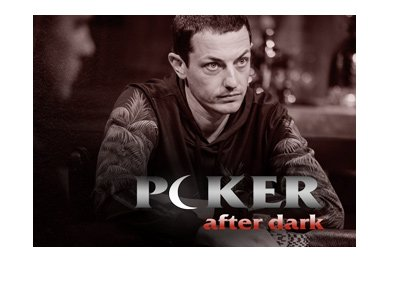 Tom Dwan returns to the spotlight at Poker After Dark.  The year is 2017.