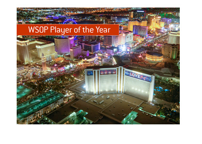 The World Series of Poker 2018 - Player of the Year - Las Vegas, Nevada.